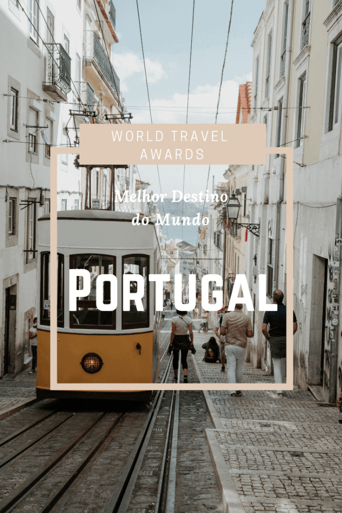 Portugal Melhor Destino do Mundo World Travel Awards
