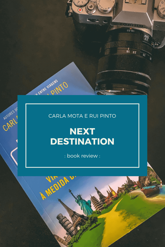 "Travel bloggers Carla Mota and Rui Pinto turned into paper some of their trips and wrote the ""Next Destination"". A set of guides that takes us into the world, without killing our budget."