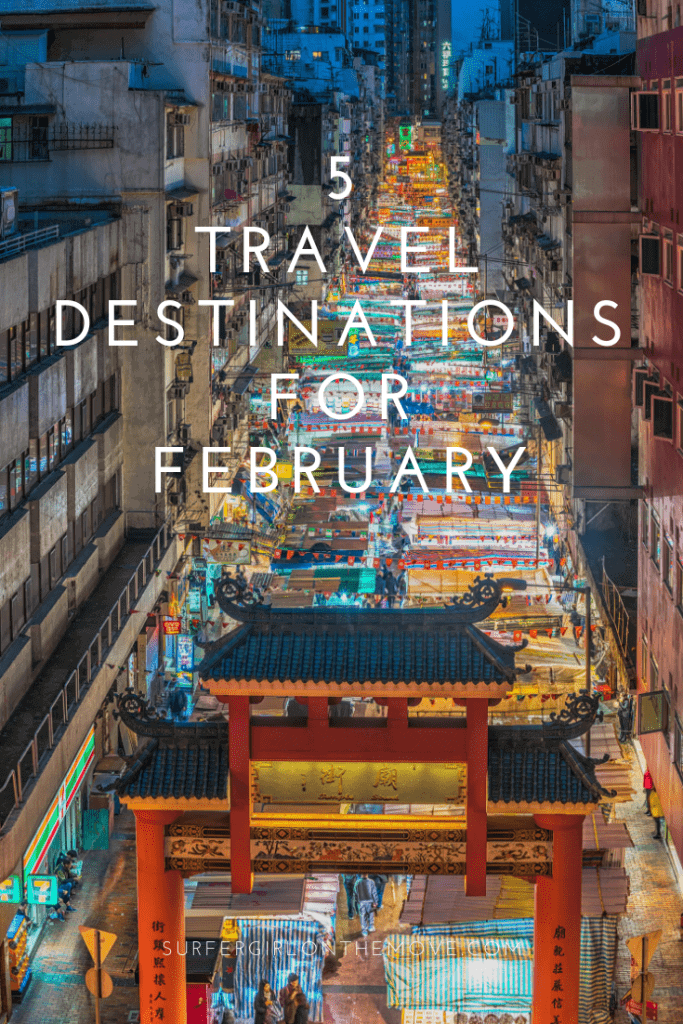 February is here, and if you are looking for travel destinations to go this month, I have the perfect suggestions. Take a look.
