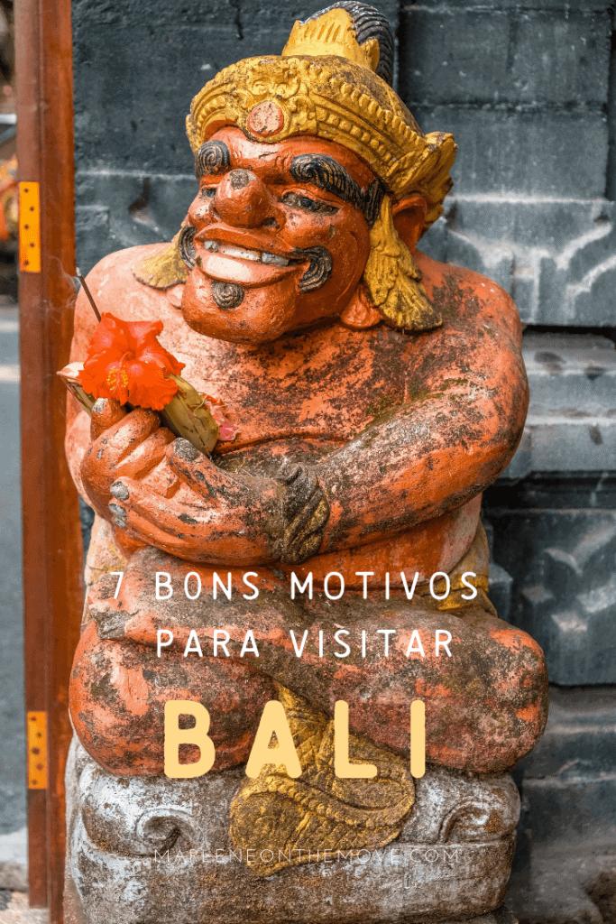Conheça os motivos porque deve visitar Bali pelo menos uma vez na vida.