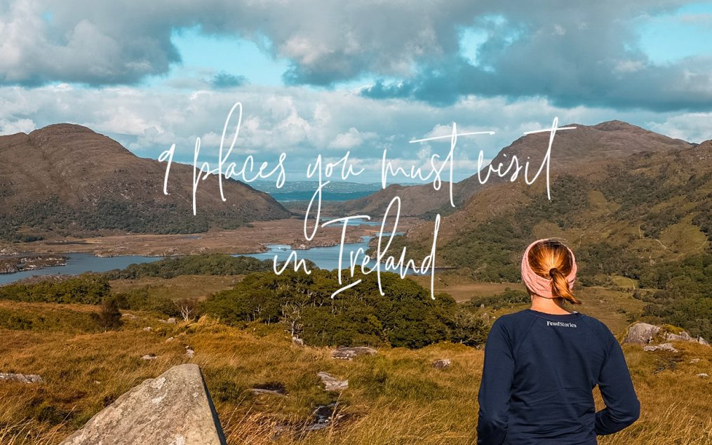 Visit Ireland 9 places you must see