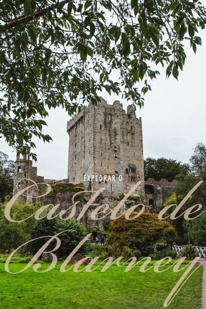 O Castelo de Blarney é uma das grandes atrações turísticas na Irlanda. Descubra o que esconde esta fortaleza e os seus jardins.
