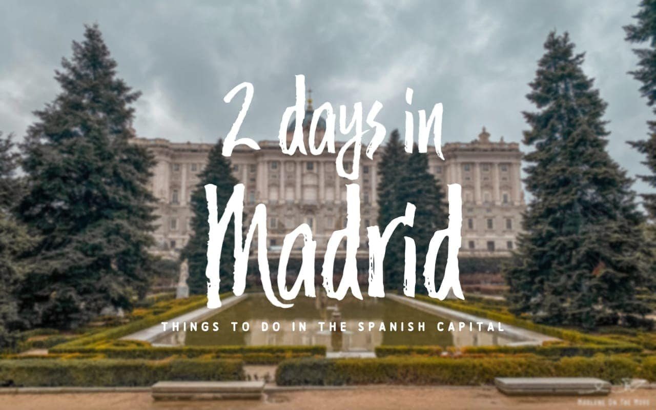 Spending 2 days in Madrid? Is this your first trip to the Spanish capital? Find out all about all the things to do in Madrid and what places to visit.