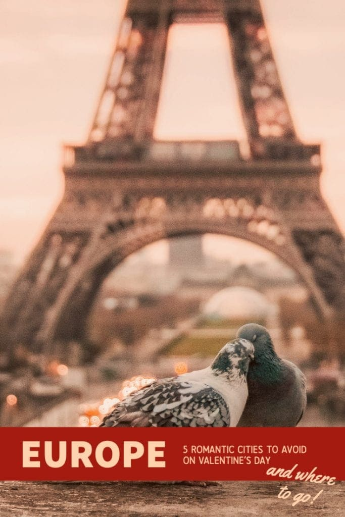 Thinking of traveling on Valentine's Day? Romantic cities in Europe can become a real nightmare at this time. Know which ones to avoid and which ones to choose to be happy ever after.