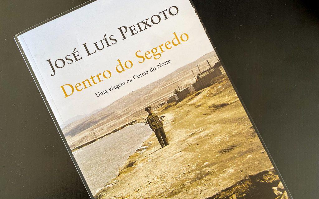 Dentro do Segredo José Luís Peixoto Inside the secret