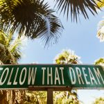 Pura Vida Follow That Dream