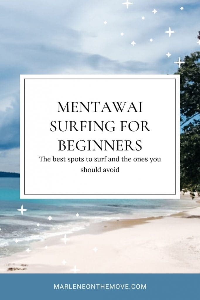 It's one of the most fantastic surfing destinations in the world, and some people consider you have to be pro to go there. But can the Mentawai Islands fulfill the dreams of those who are new to surfing?
