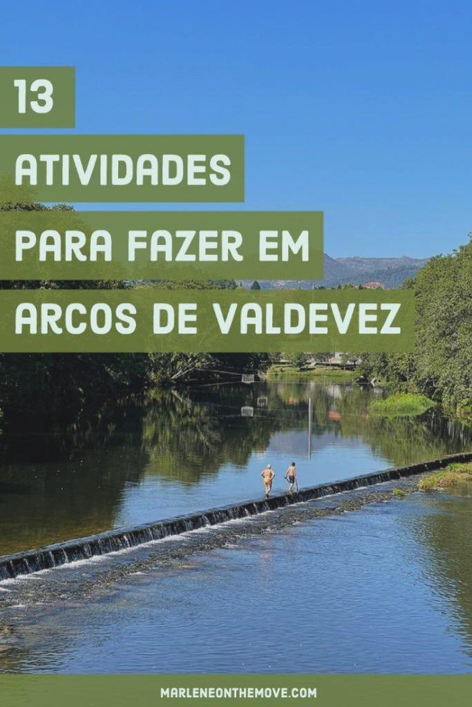 Quer seja amante de natureza e aventura, de património ou da boa gastronomia portuguesa, Arcos de Valdevez é o destino ideal para visitar no Alto Minho.